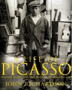 A Life of Picasso Volume II: 1907 1917: The Painter of Modern Life