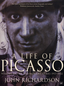 A Life of Picasso, Volume III: The Triumphant Years 1917-1932